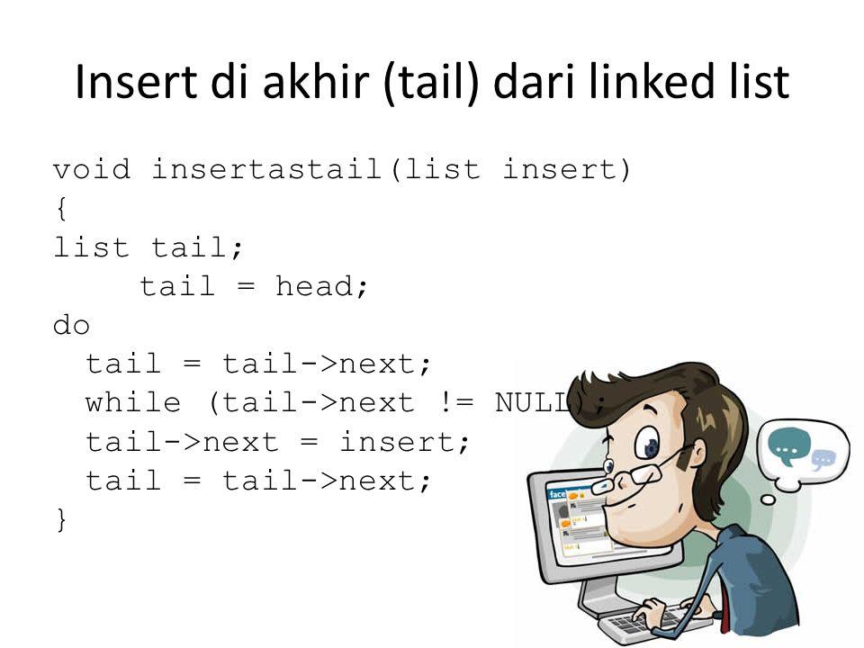 Insert di akhir (tail) dari linked list