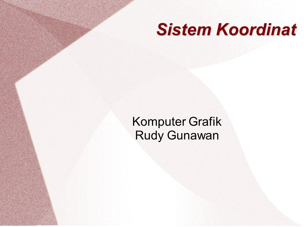 Komputer Grafik Rudy Gunawan