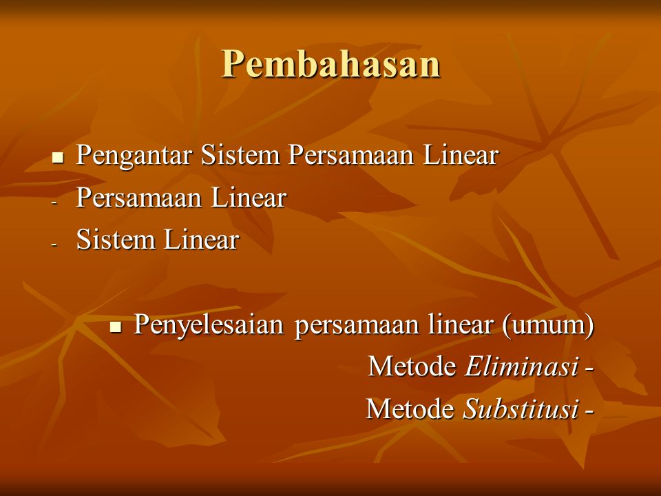 Pembahasan Pengantar Sistem Persamaan Linear Persamaan Linear
