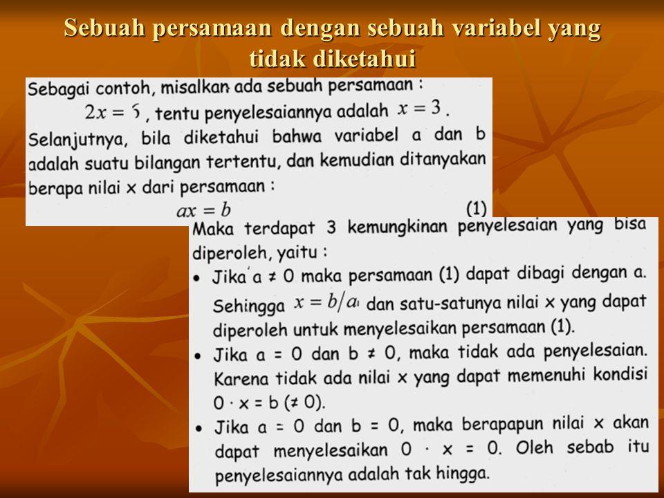 Sebuah persamaan dengan sebuah variabel yang tidak diketahui