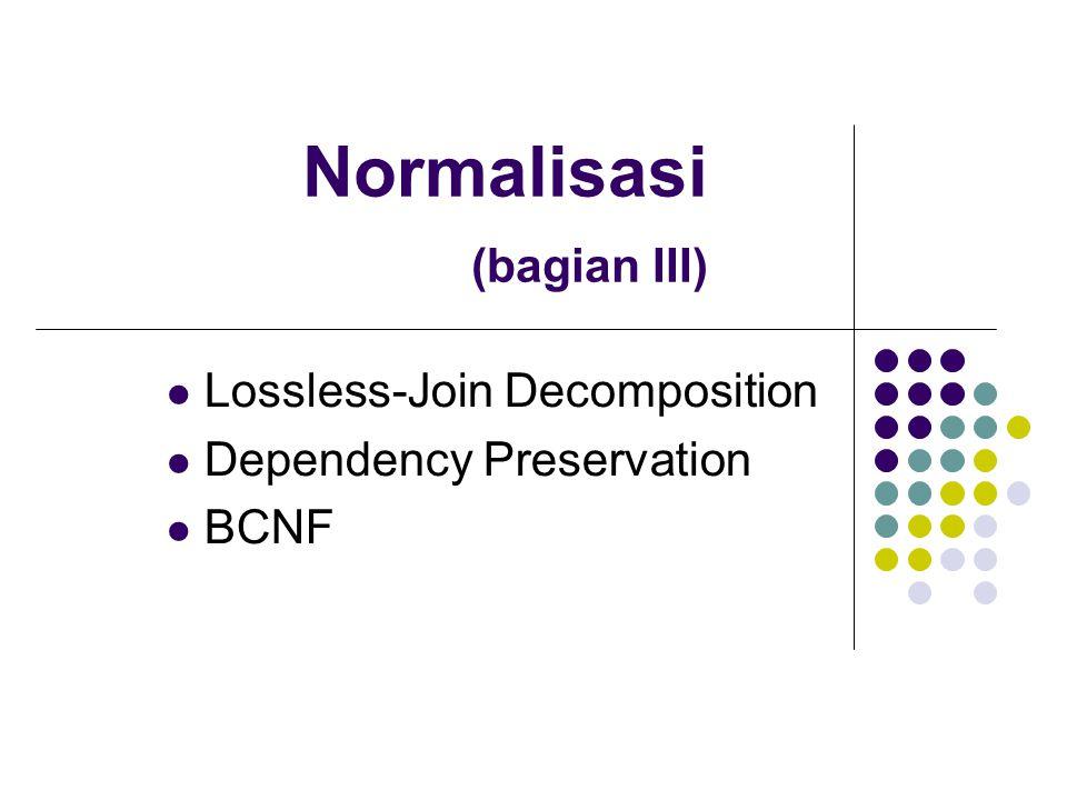 Normalisasi (bagian III)