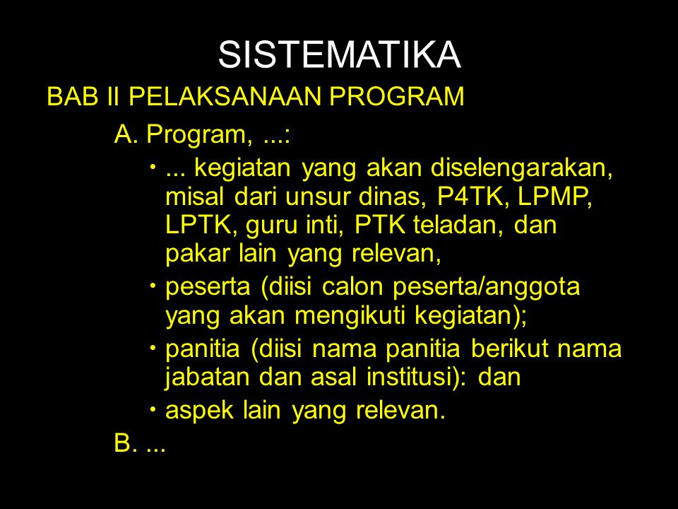 SISTEMATIKA BAB II PELAKSANAAN PROGRAM A. Program, ...: