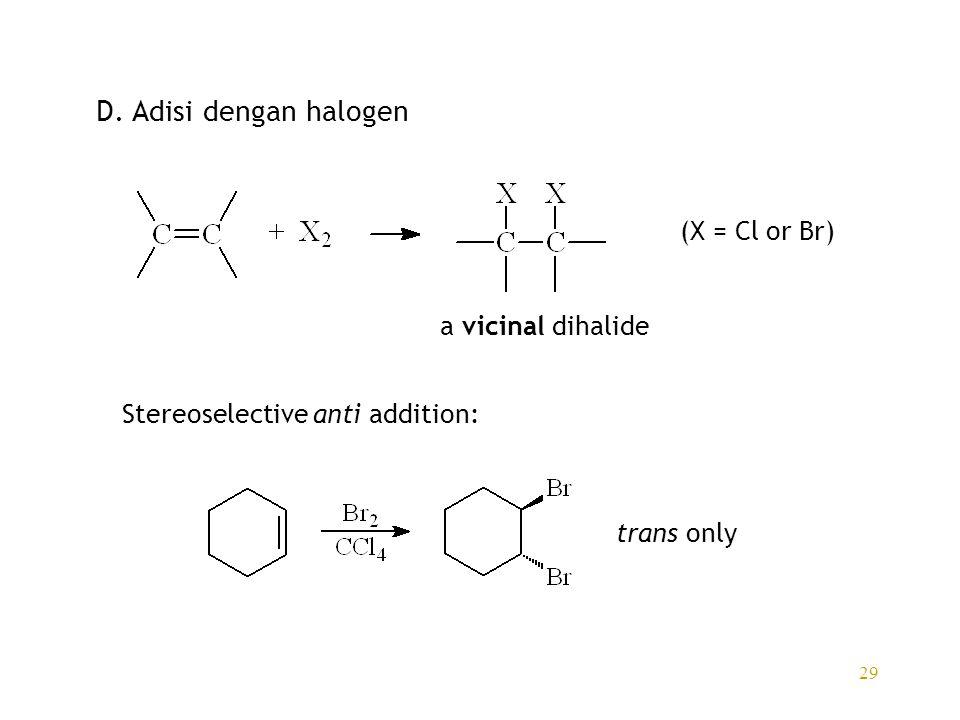 D. Adisi dengan halogen (X = Cl or Br) a vicinal dihalide