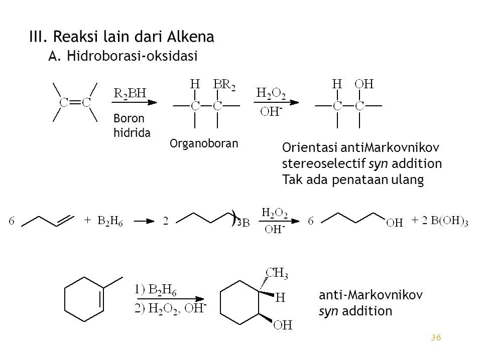 )3 III. Reaksi lain dari Alkena A. Hidroborasi-oksidasi