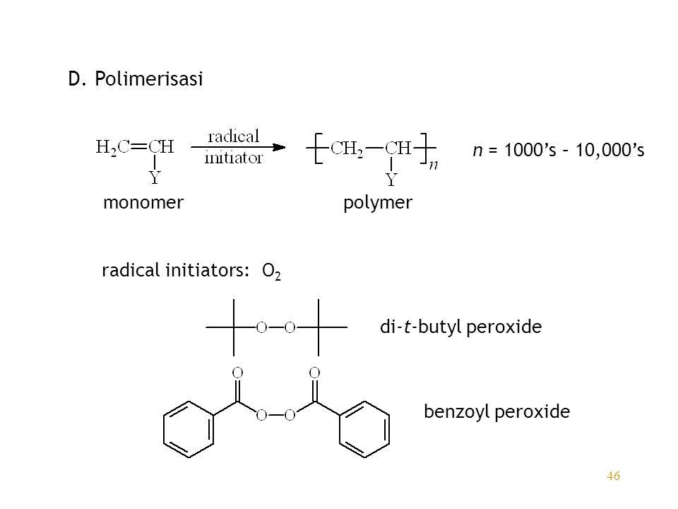 D. Polimerisasi n = 1000's – 10,000's monomer polymer
