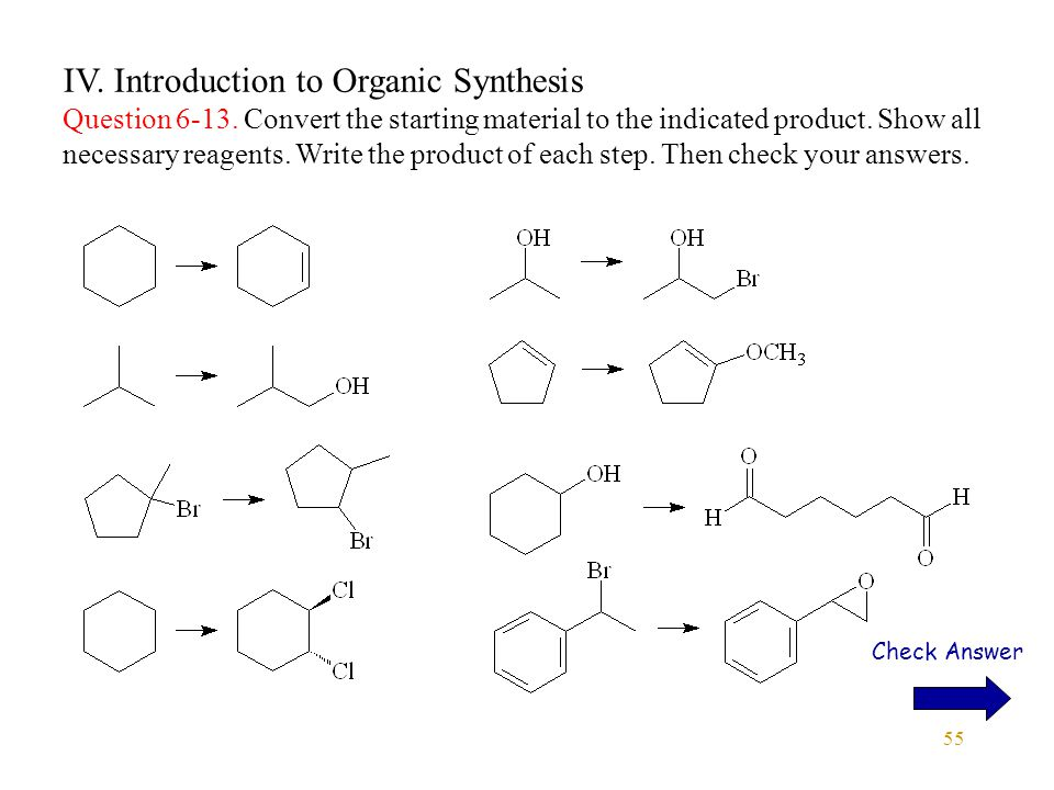IV. Introduction to Organic Synthesis