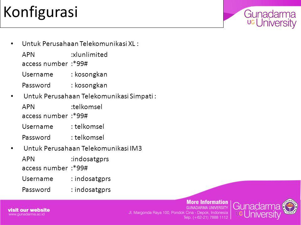 KonfigurasiK Untuk Perusahaan Telekomunikasi XL :