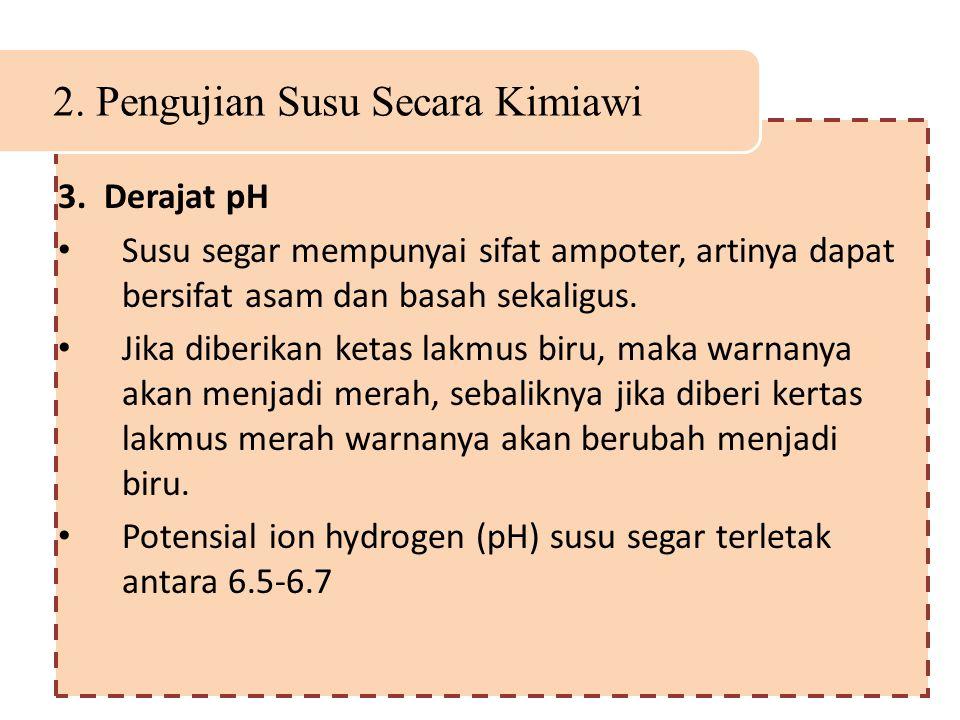 2. Pengujian Susu Secara Kimiawi