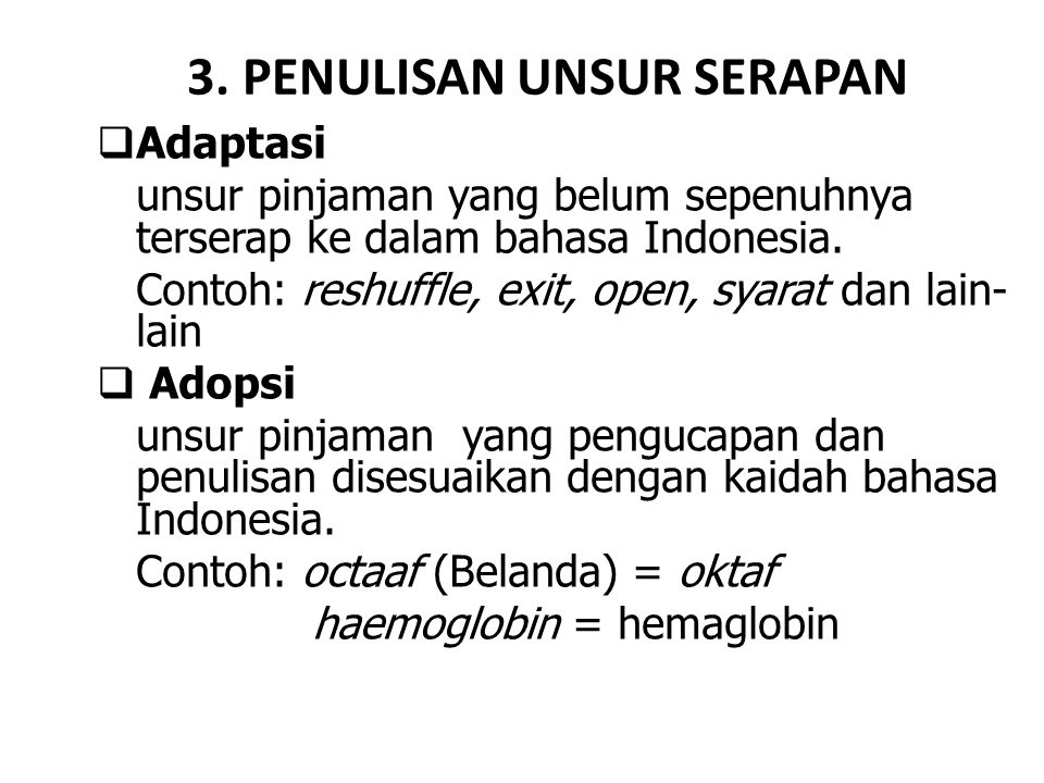 3. PENULISAN UNSUR SERAPAN