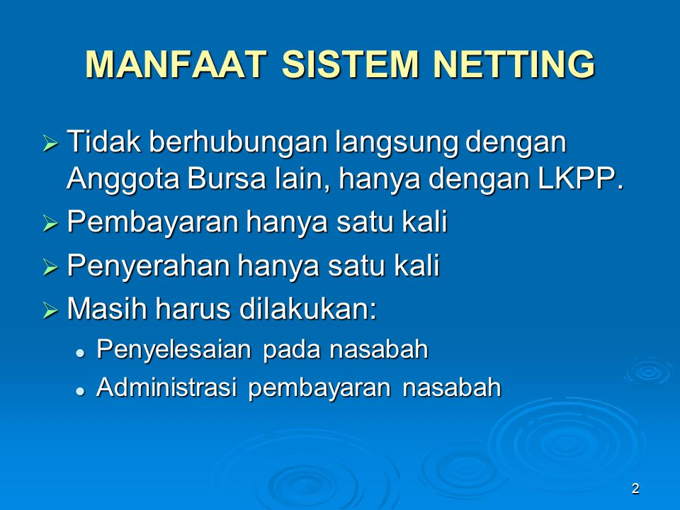 MANFAAT SISTEM NETTING