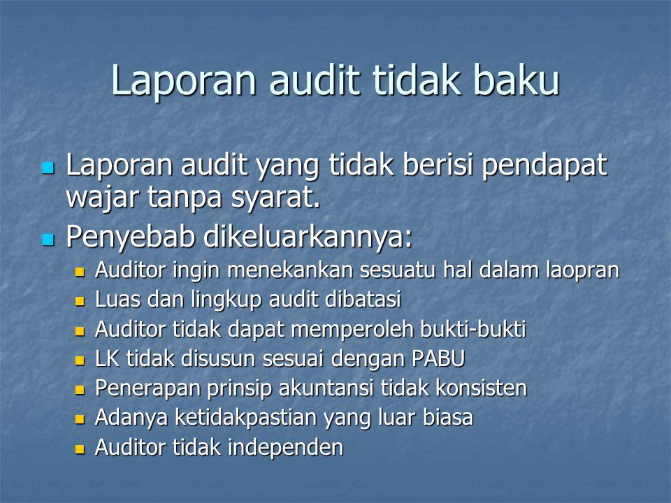 Laporan audit tidak baku