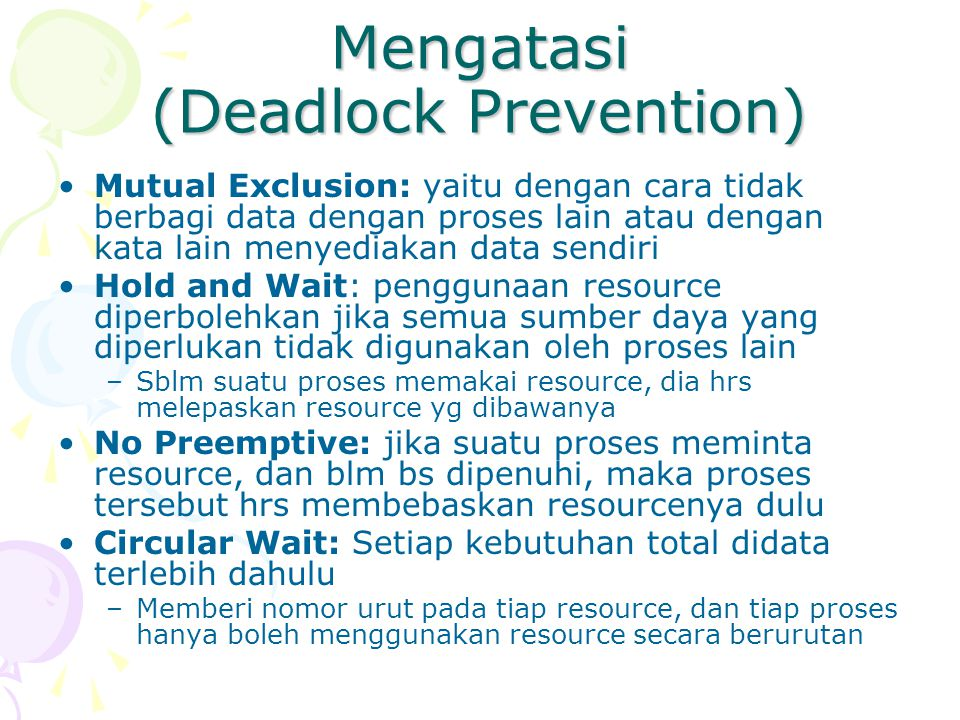 Mengatasi (Deadlock Prevention)