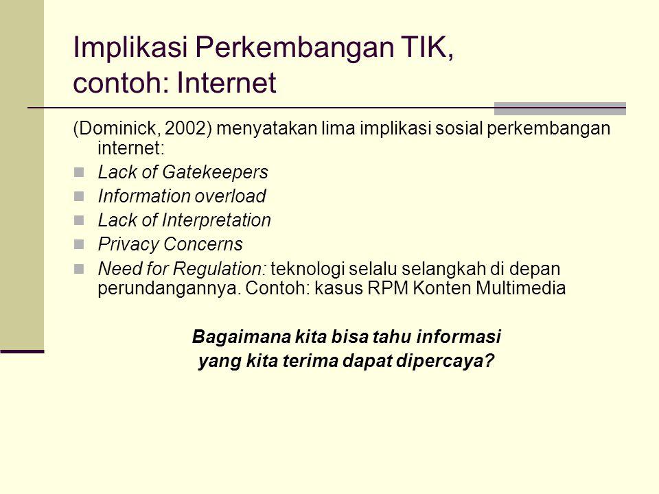 Implikasi Perkembangan TIK, contoh: Internet