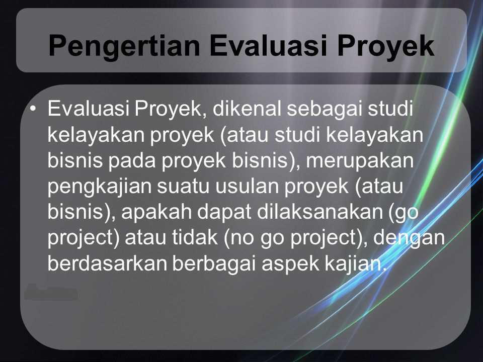 Pengertian Evaluasi Proyek