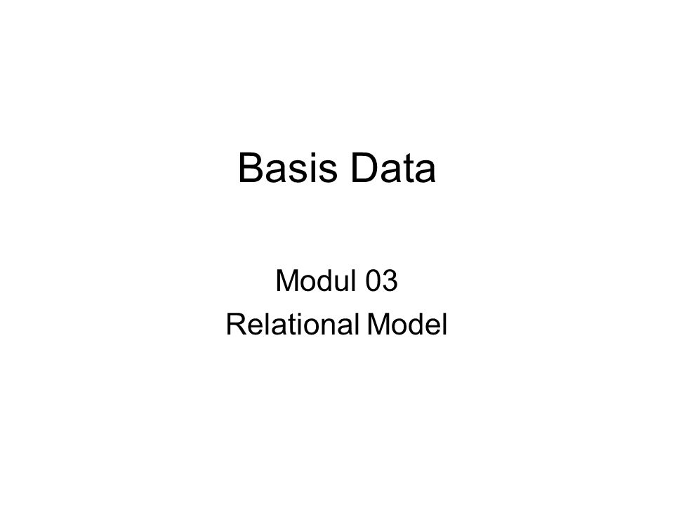 Modul 03 Relational Model