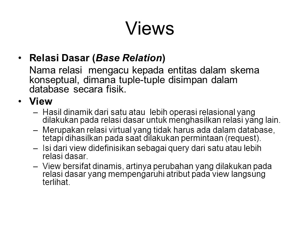 Views Relasi Dasar (Base Relation)