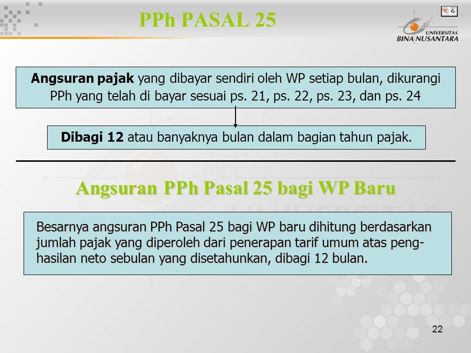 Angsuran PPh Pasal 25 bagi WP Baru