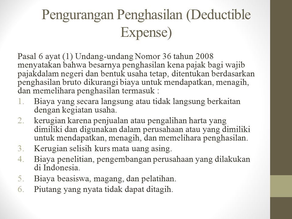 Pengurangan Penghasilan (Deductible Expense)