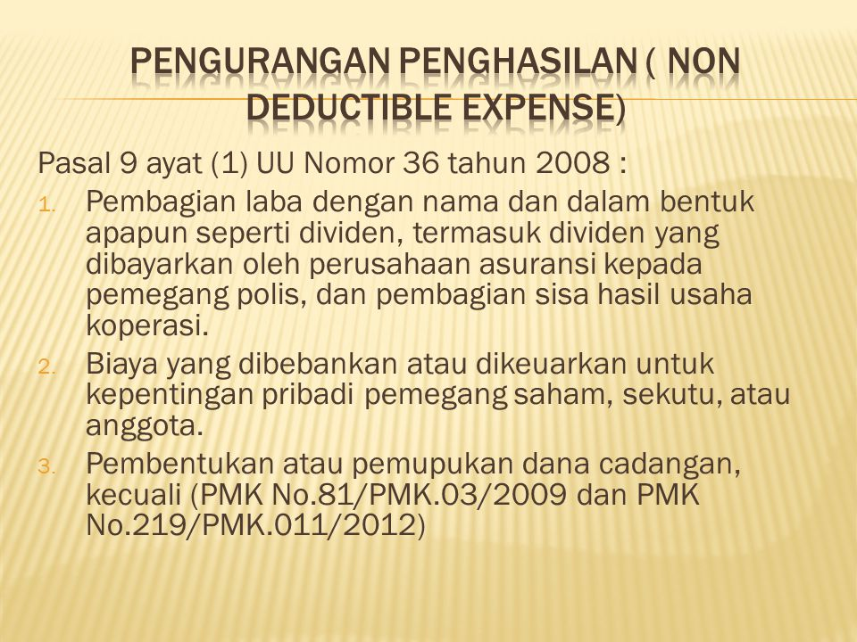Pengurangan Penghasilan ( Non Deductible Expense)