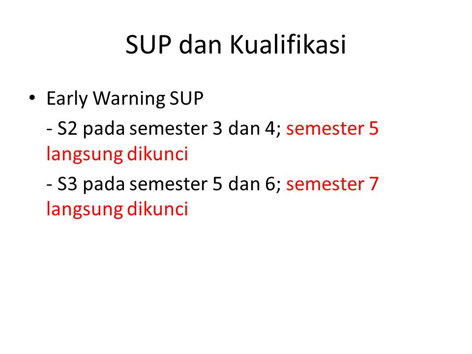 SUP dan Kualifikasi Early Warning SUP