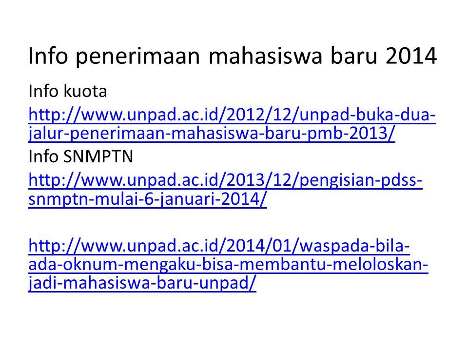 Info penerimaan mahasiswa baru 2014