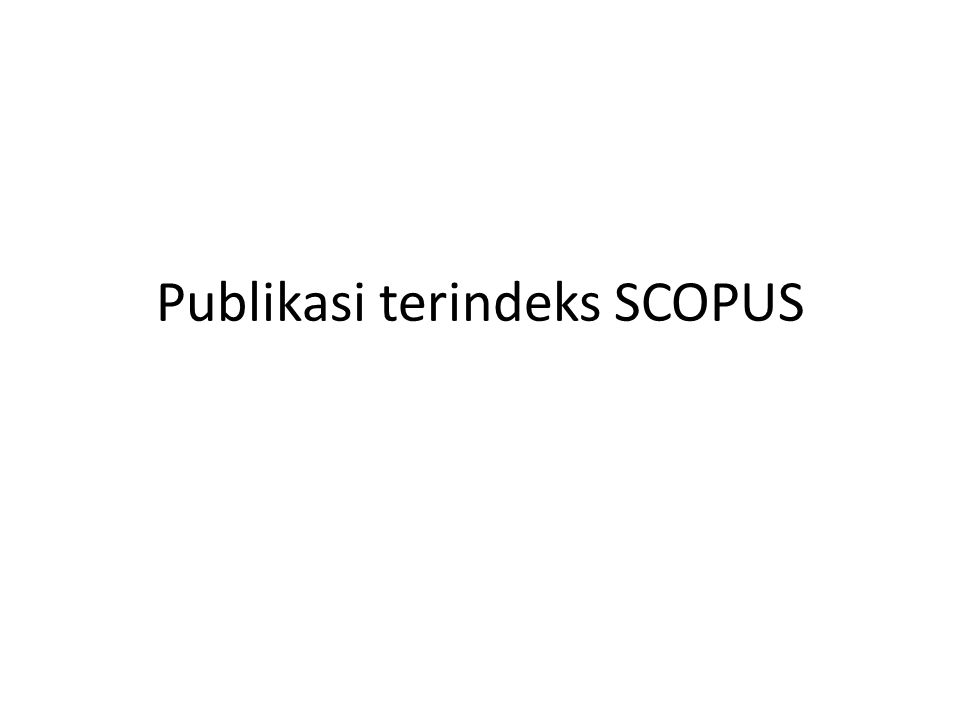 Publikasi terindeks SCOPUS