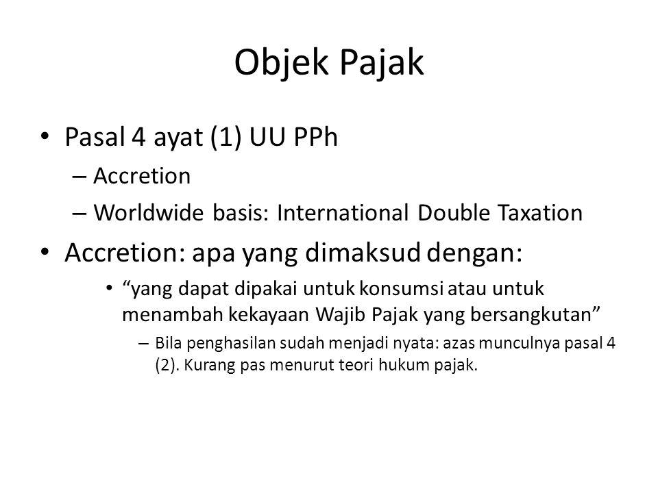 Objek Pajak Pasal 4 ayat (1) UU PPh