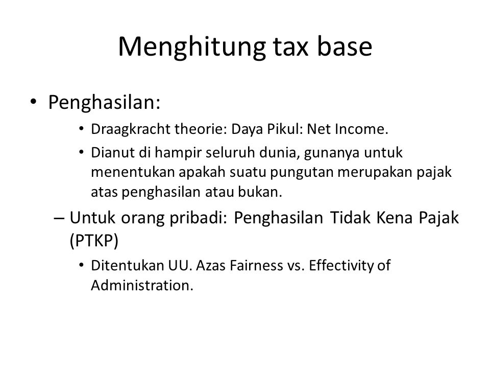 Menghitung tax base Penghasilan: