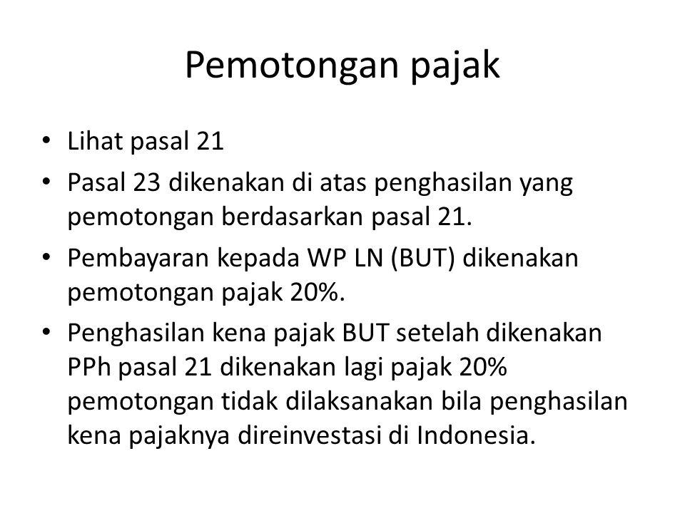 Pemotongan pajak Lihat pasal 21