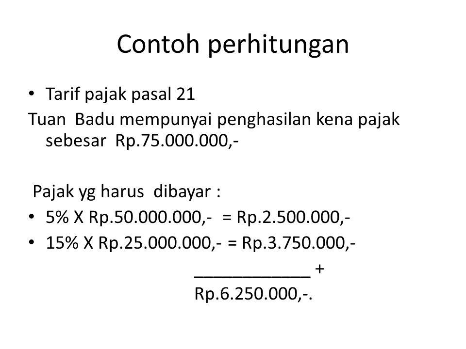 Contoh perhitungan Tarif pajak pasal 21