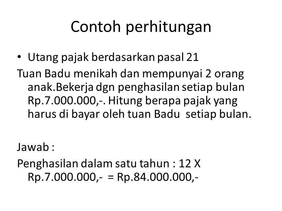 Contoh perhitungan Utang pajak berdasarkan pasal 21