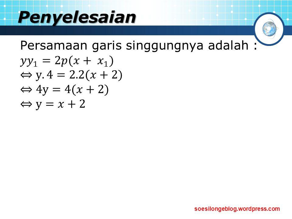 Penyelesaian Persamaan garis singgungnya adalah : 𝑦𝑦 1 =2𝑝(𝑥+ 𝑥 1 )