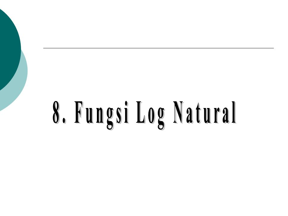 8. Fungsi Log Natural