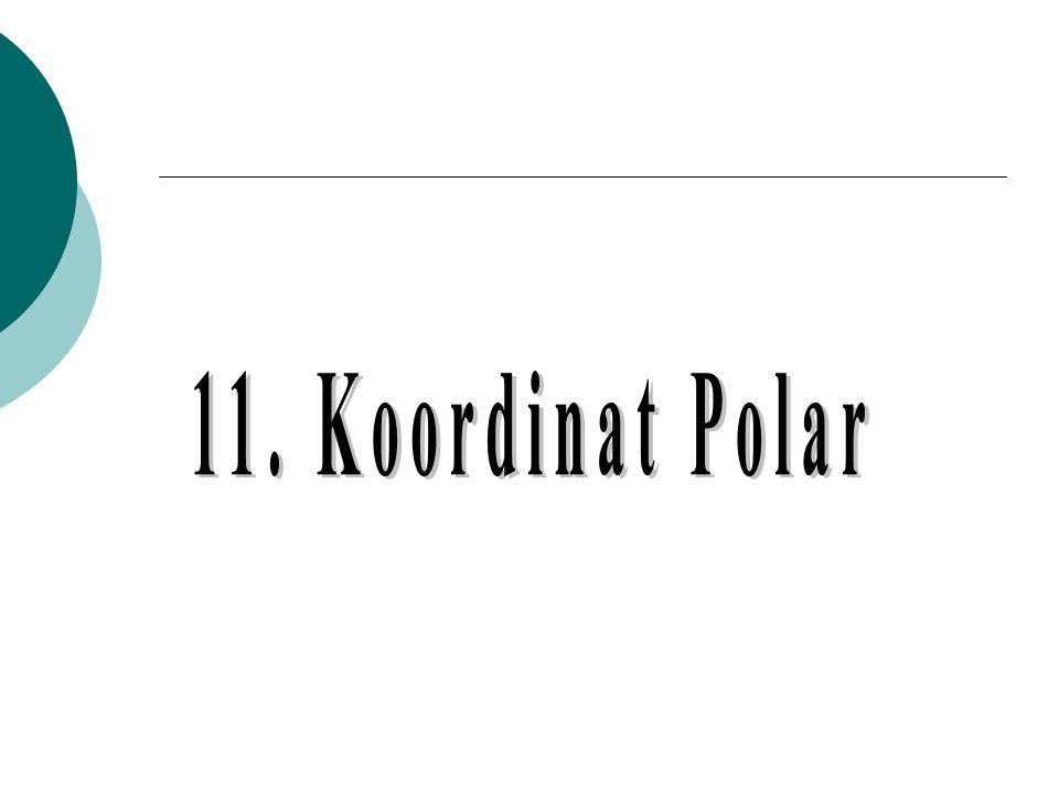 11. Koordinat Polar