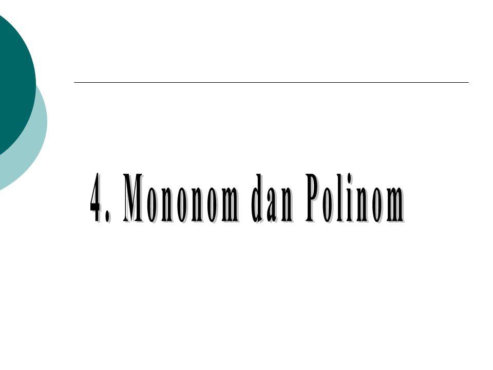 4. Mononom dan Polinom