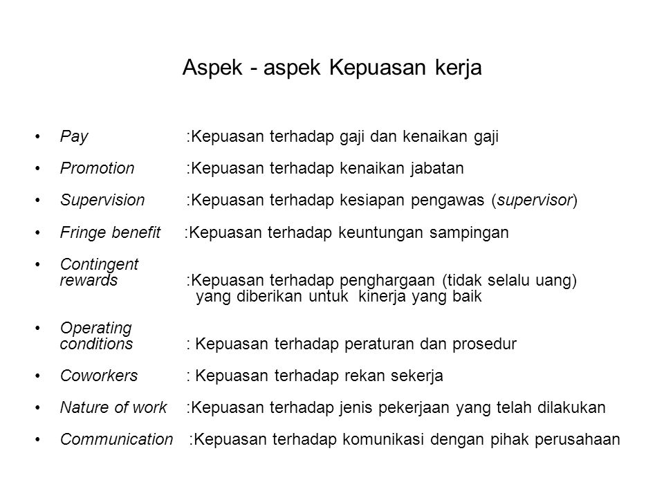 Aspek - aspek Kepuasan kerja