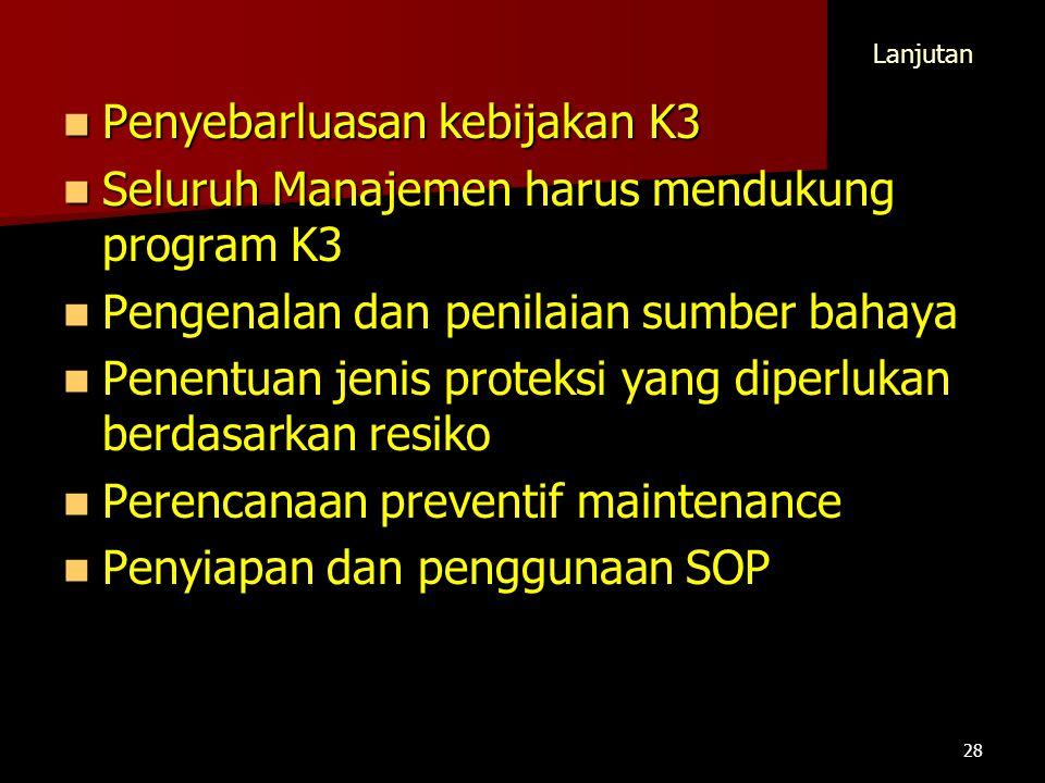 Penyebarluasan kebijakan K3