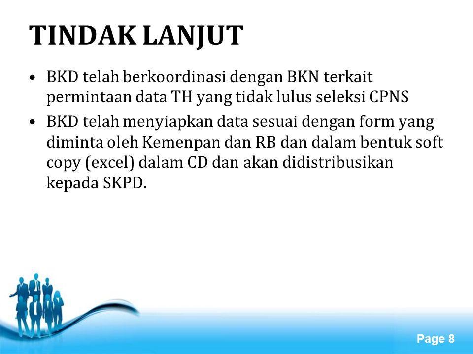 TINDAK LANJUT BKD telah berkoordinasi dengan BKN terkait permintaan data TH yang tidak lulus seleksi CPNS.