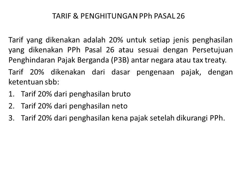 TARIF & PENGHITUNGAN PPh PASAL 26