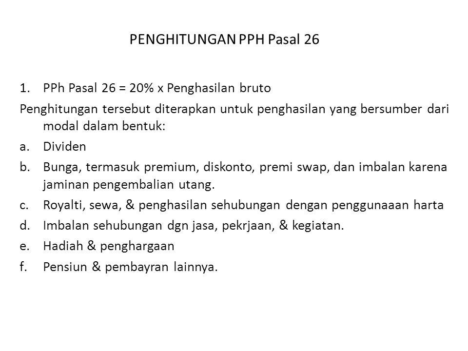 PENGHITUNGAN PPH Pasal 26