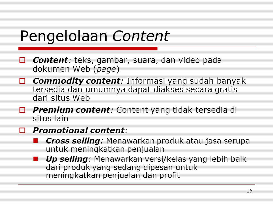 Pengelolaan Content Content: teks, gambar, suara, dan video pada dokumen Web (page)