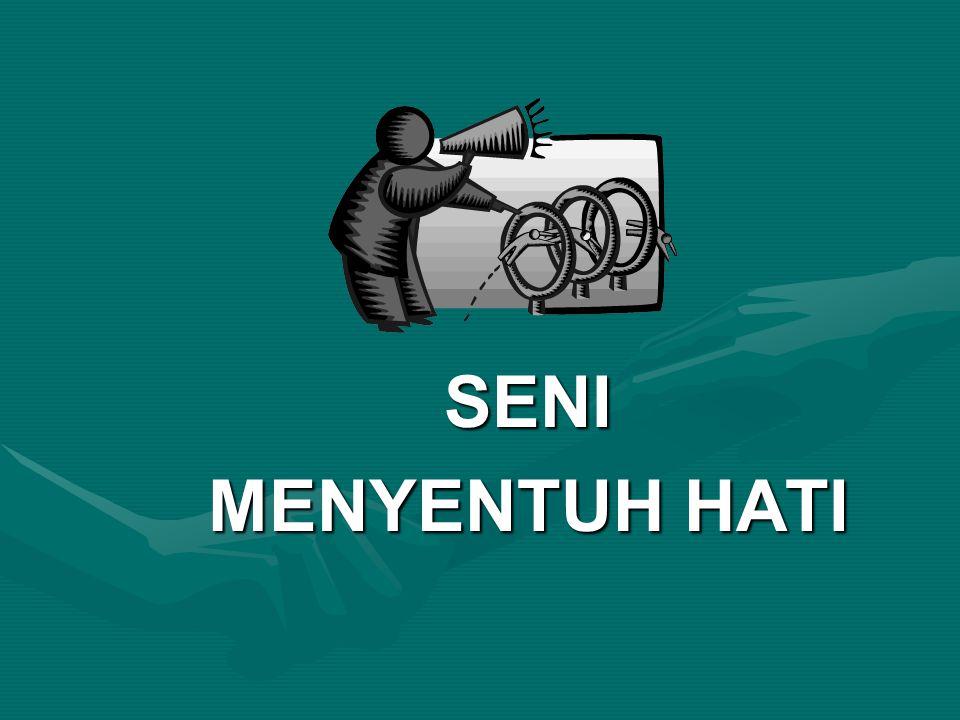 SENI MENYENTUH HATI