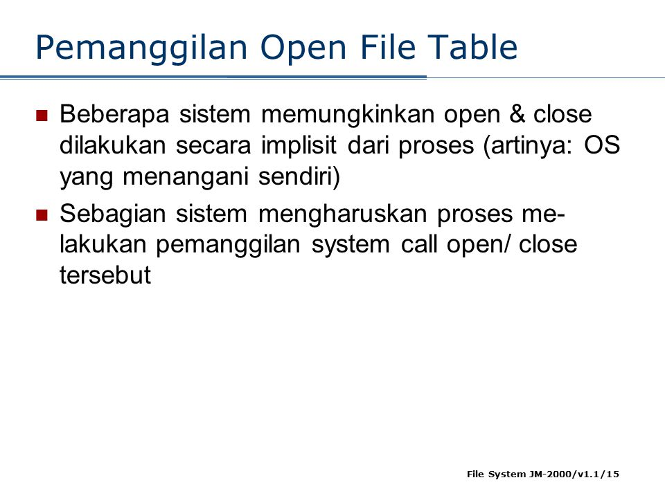 Pemanggilan Open File Table
