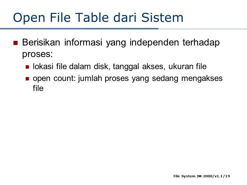 Open File Table dari Sistem