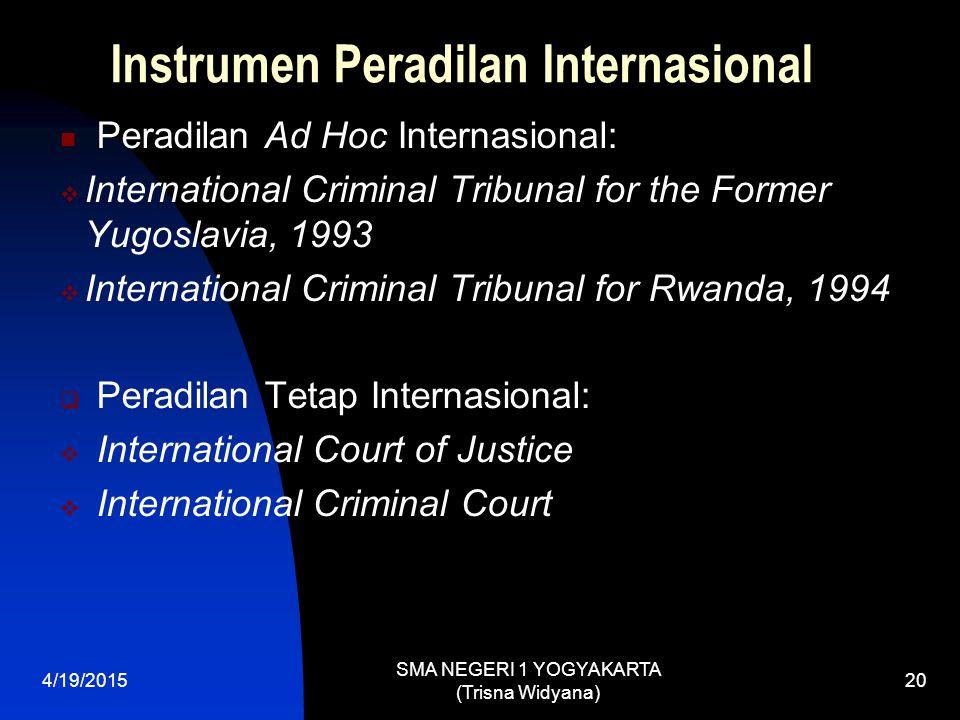 Instrumen Peradilan Internasional