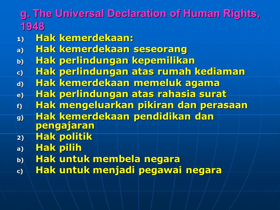 g. The Universal Declaration of Human Rights, 1948