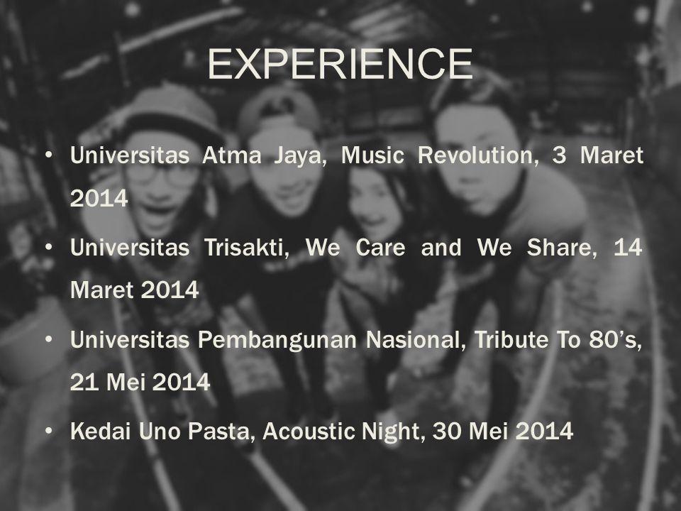 EXPERIENCE Universitas Atma Jaya, Music Revolution, 3 Maret 2014