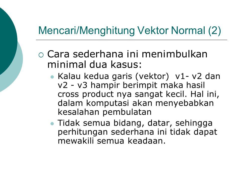 Mencari/Menghitung Vektor Normal (2)