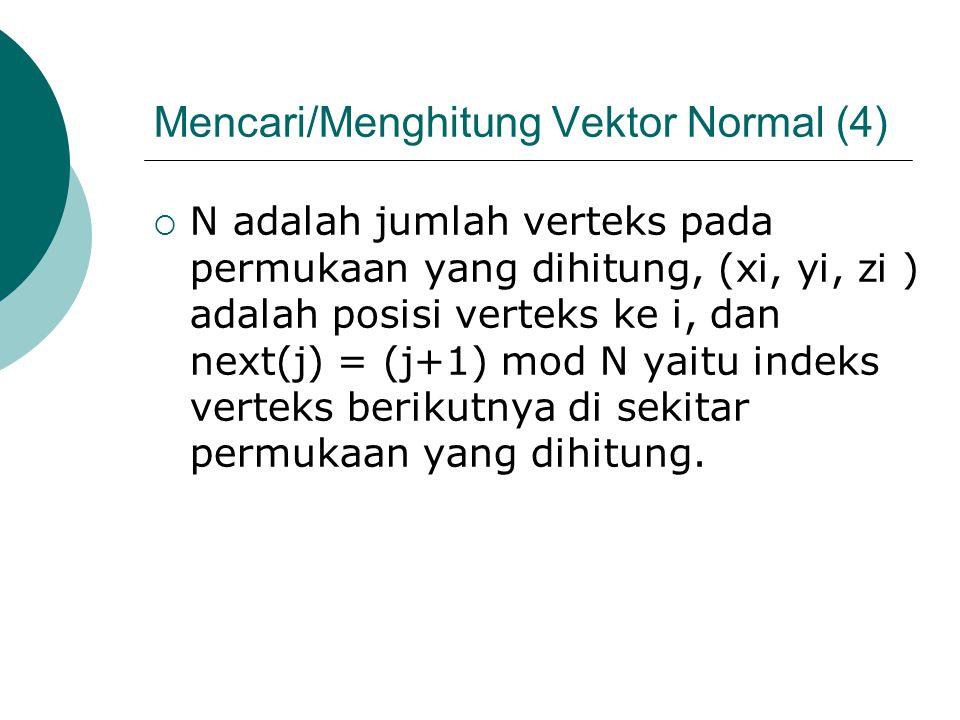Mencari/Menghitung Vektor Normal (4)