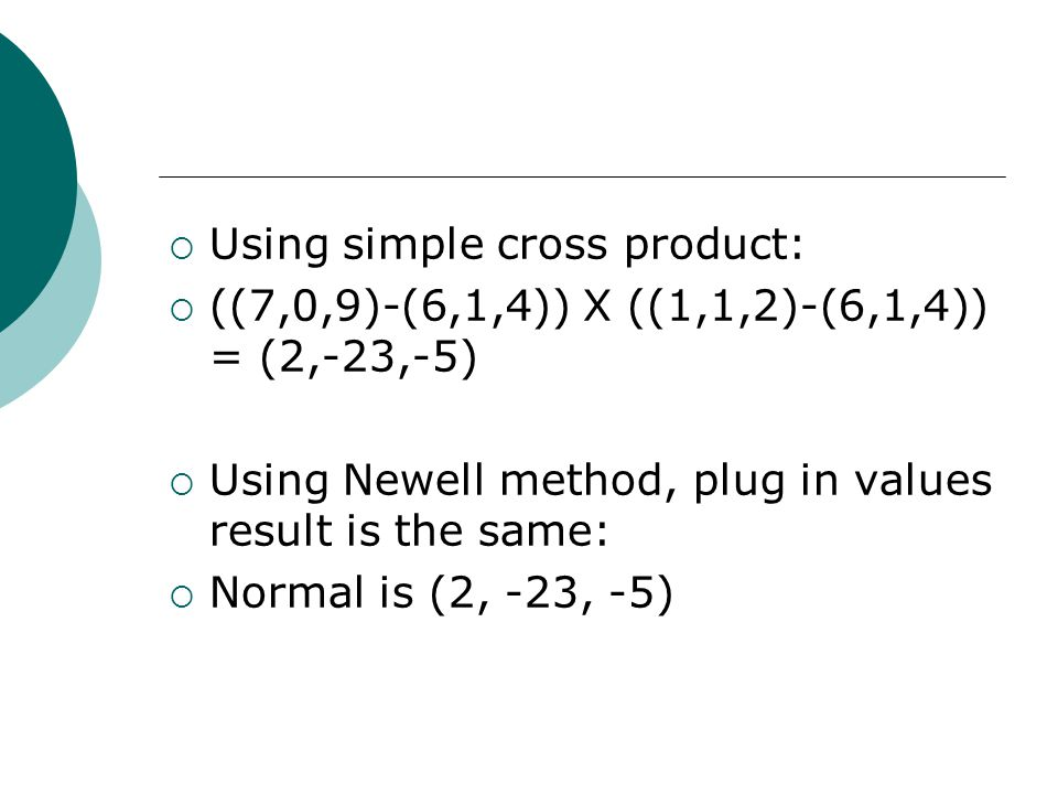 Using simple cross product: